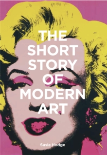 The Short Story of Modern Art, Paperback / softback Book