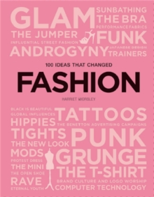 100 Ideas that Changed Fashion, Paperback / softback Book