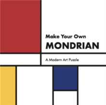 Make Your Own Mondrian:A Modern Art Puzzle : A Modern Art Puzzle, Hardback Book