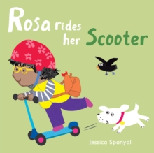 Rosa Rides her Scooter, Board book Book