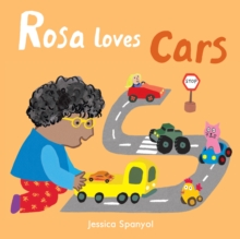 Rosa Loves Cars, Board book Book