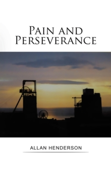 Pain and Perseverance, Paperback / softback Book