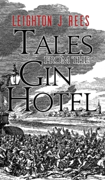 Tales from the Gin Hotel, Paperback Book