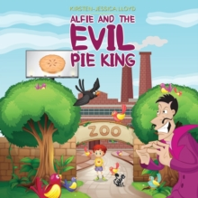 Alfie and the Evil Pie King, Paperback Book