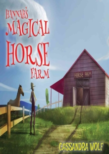 Hannah's Magical Horse Farm, Paperback Book