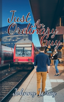 Just an Ordinary Guy, Paperback Book