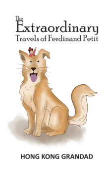 The Extraordinary Travels of Ferdinand Petit, Paperback Book