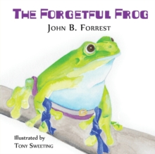 The Forgetful Frog, Paperback Book