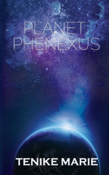 Planet Phenexus, Paperback Book