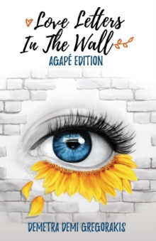 Love Letters in the Wall, Paperback Book