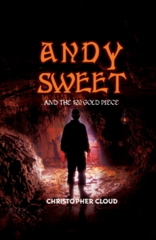 Andy Sweet and the $20 Gold Piece, Paperback Book