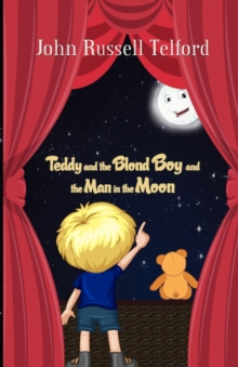 Teddy and the Blond Boy and the Man in the Moon, Paperback Book