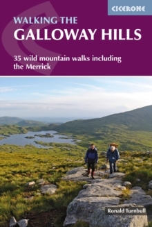 Walking the Galloway Hills : 35 wild mountain walks including The Merrick, Paperback / softback Book