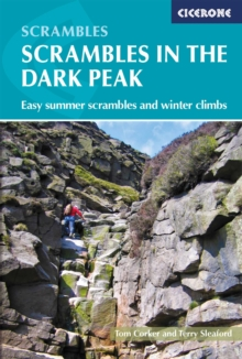 Scrambles in the Dark Peak : Easy summer scrambles and winter climbs, Paperback / softback Book