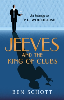 Jeeves and the King of Clubs, Hardback Book