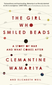 The Girl Who Smiled Beads, Hardback Book