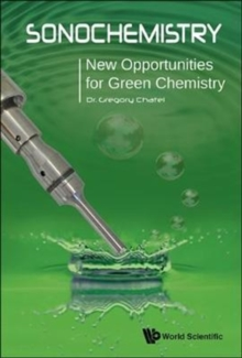 Sonochemistry: New Opportunities For Green Chemistry, Paperback Book