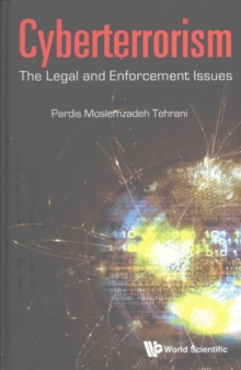 Cyberterrorism: The Legal And Enforcement Issues, Hardback Book