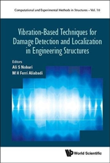 Vibration-based Techniques For Damage Detection And Localization In Engineering Structures, Hardback Book