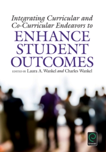 Integrating Curricular and Co-Curricular Endeavors to Enhance Student Outcomes, Hardback Book