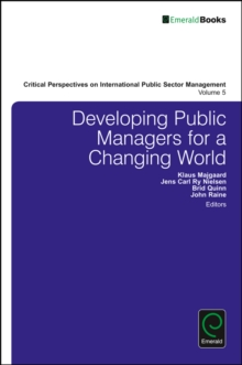 Developing Public Managers for a Changing World, Hardback Book