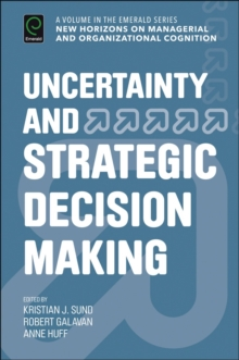 Uncertainty and Strategic Decision Making, Hardback Book