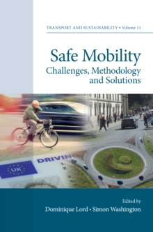 Safe Mobility : Challenges, Methodology and Solutions, Hardback Book