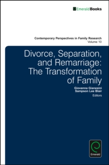 Divorce, Separation, and Remarriage : The Transformation of Family, Hardback Book