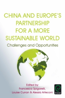 China and Europe's Partnership for a More Sustainable World : Challenges and Opportunities, Hardback Book