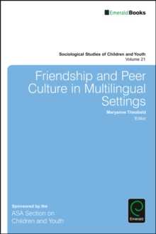 Friendship and Peer Culture in Multilingual Settings, Hardback Book