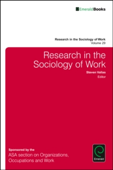 Research in the Sociology of Work, Hardback Book