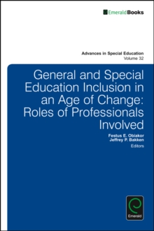 General and Special Education Inclusion in an Age of Change : Roles of Professionals Involved, Hardback Book