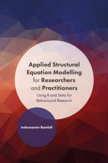 Applied Structural Equation Modelling for Researchers and Practitioners : Using R and Stata for Behavioural Research, Hardback Book