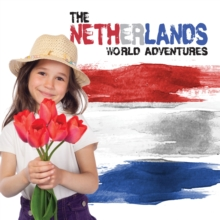 World Adventures: Netherlands, Hardback Book