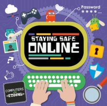 Staying Safe Online, Hardback Book