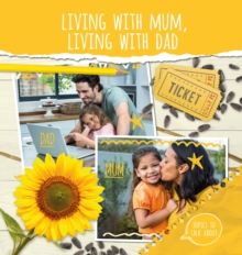 Living With Mum, Living With Dad, Hardback Book