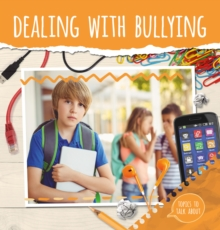 Dealing With Bullying, Hardback Book