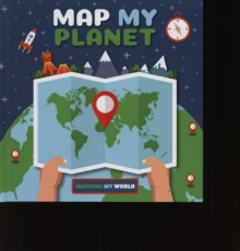 Map My Planet, Hardback Book