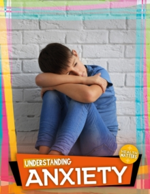 Understanding Anxiety, Hardback Book