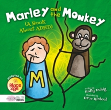 Marley and the Monkey (A Book About ADHD), Hardback Book
