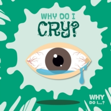 Why Do I Cry?, Hardback Book