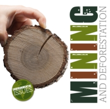 Mining and Deforestation, Hardback Book
