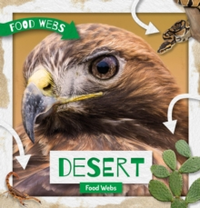 Desert Food Webs, Hardback Book