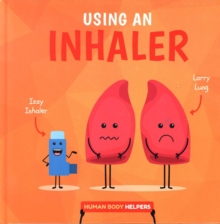 Using an Inhaler, Hardback Book