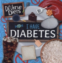 I Have Diabetes, Hardback Book