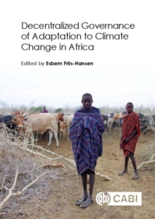 Decentralized Governance of Adaptation to Climate Change in Africa, Hardback Book