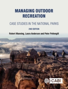 Managing Outdoor Recreation : Case Studies in the National Parks, Paperback / softback Book