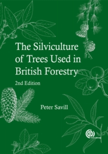 Silviculture of Trees Used in British Forestry, Paperback / softback Book