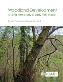 Woodland Development : A Long-term Study of Lady Park Wood, Paperback / softback Book