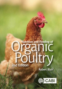 Nutrition and Feeding of Organic Poultry, PDF eBook